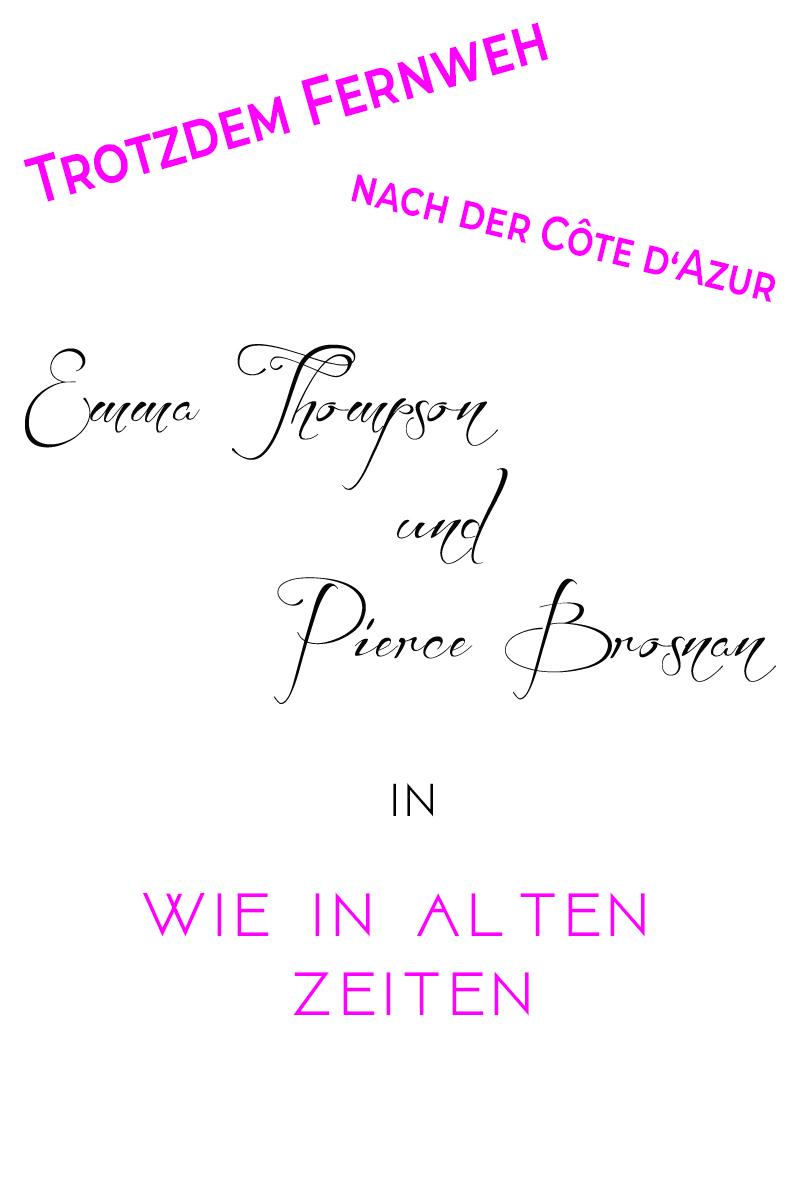 Wie in alten Zeiten - mit Pierce Brosnan und Emma Thompson